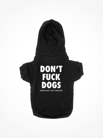 DONT FUCK DOGS • Black Dog Hoodie