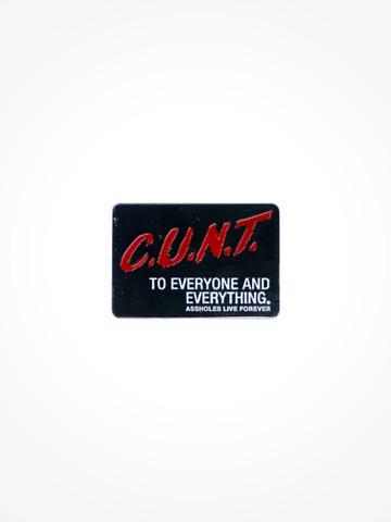 CUNT • Pin