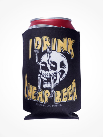 I DRINK CHEAP BEER • Black Coozie