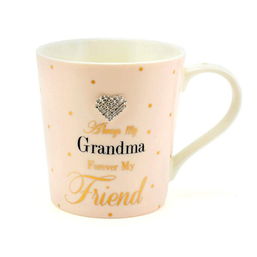 Always my Grandma Forever my Friend Mug