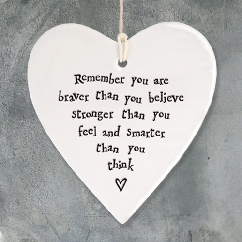 Porcelain round heart-Remember you are braver