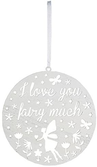 White Wooden Round Cut Out I Love You Fairy Much Hanging Decoration Plaque Sign