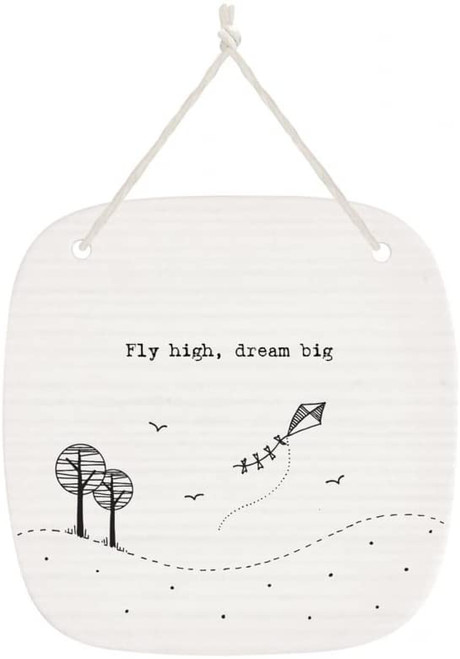 Square porcelain picture saying:- Fly high dream big