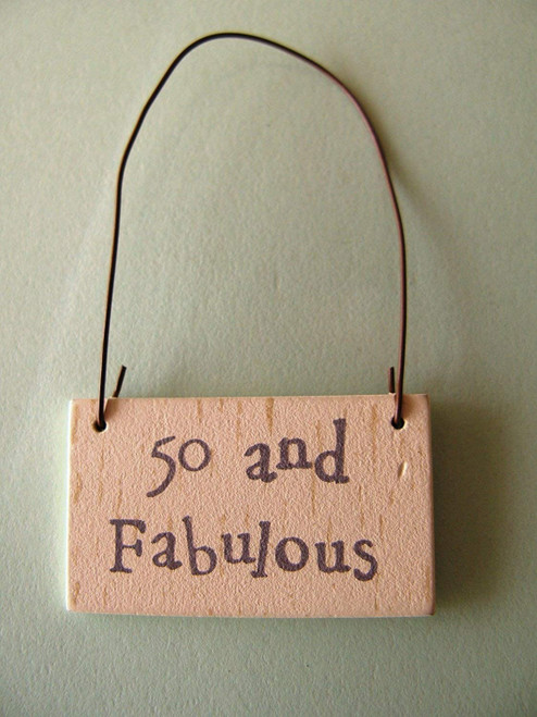 birthday 50 and Fabulous wooden gift tag