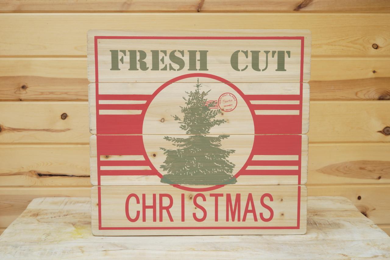 Fresh Cut Christmas Wood Sign