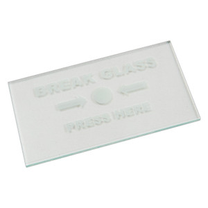 Clear Glass Panel with White BREAK GLASS - PRESS HERE Legend