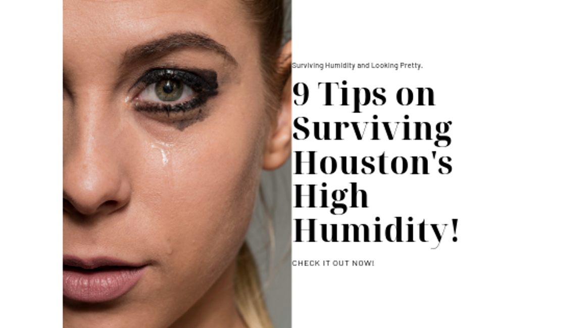 9 Tips on Surviving Houston's Humidity!
