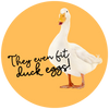 They also fit duck eggs yellow sticker with cartoon duck