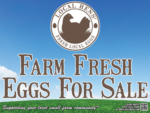 24 x 18 Local Hens Yard Sign
