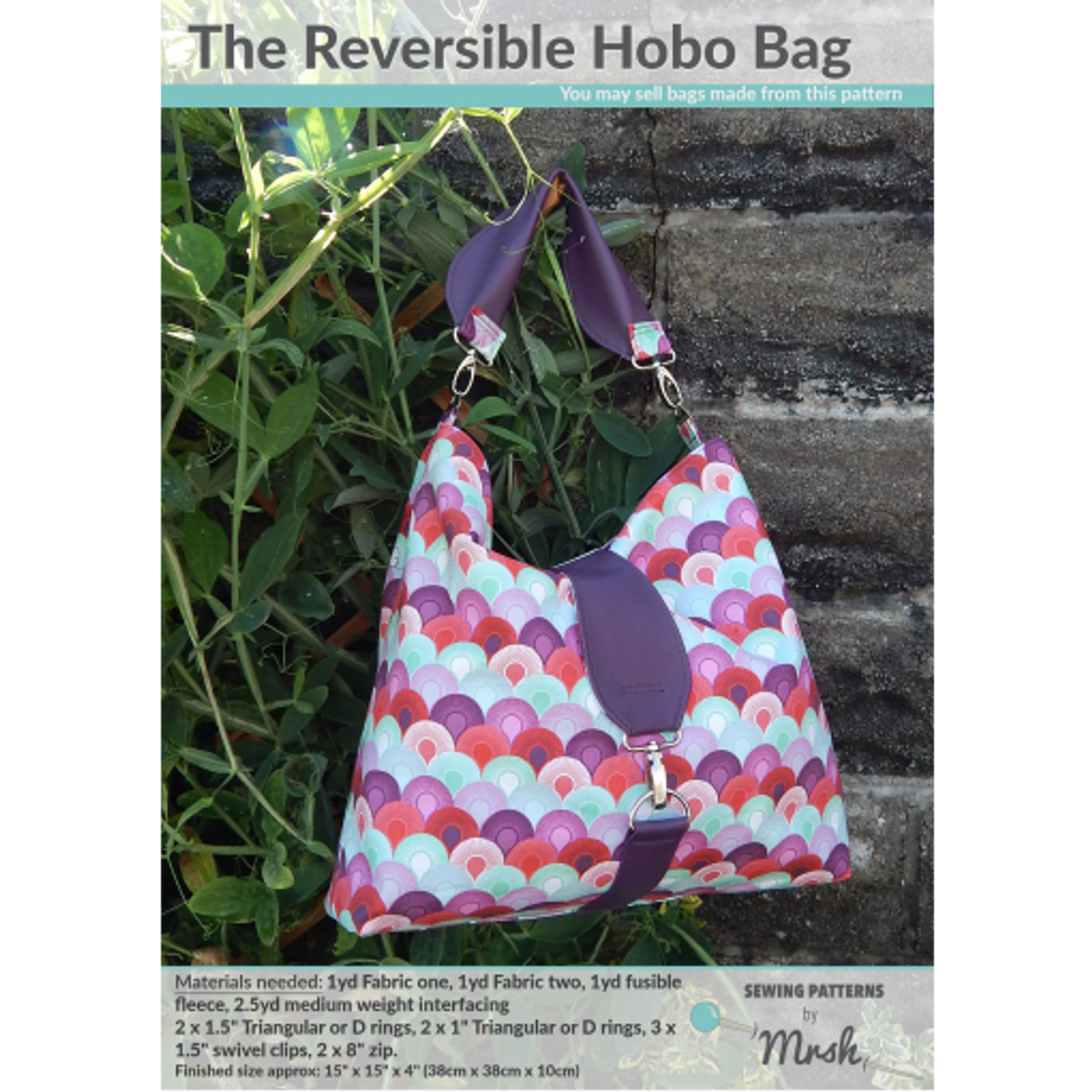 Printed Reversible Hobo Bag Pattern by Mrs H Sewing Pattern. Available at  Purple Stitches 71bcb2afa9fbe