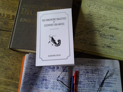 """100 Concentric Dialectics of Eccentric Fish Antics"" by Blundering O'Bloat."