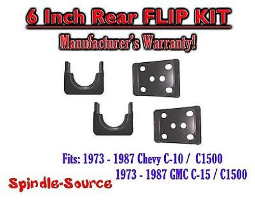 "1973 - 1987 Chevrolet Chevy GMC C10 C15 C1500 6"" Inch REAR FLIP KIT Drop Lower"