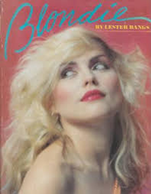 BLONDIE - By (Author) Lester Bangs - BOOK *USED*