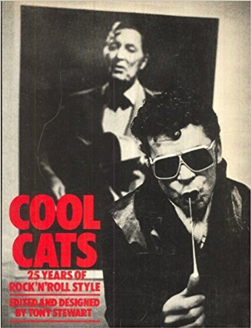 Cool Cats: 25 Years of Rock 'n' Roll Style - By (Author) Paul Weller, Paul Du Noyer, Paul Morley, Cynthia Rose, Ian Dury BOOK *USED*