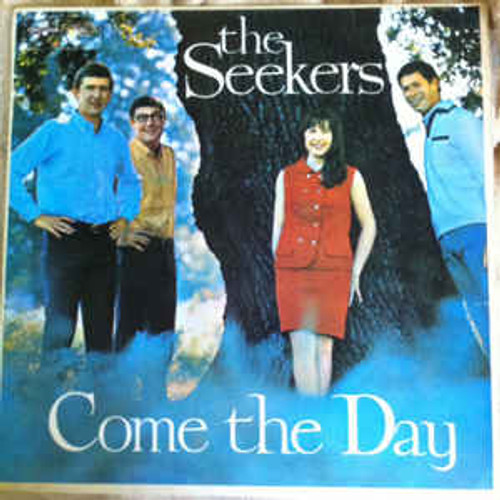 The Seekers – Come The Day - LP *USED*