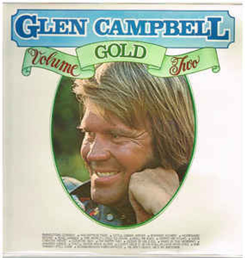 Glen Campbell – Glen Campbell Gold Volume Two (NZ) - LP *USED*
