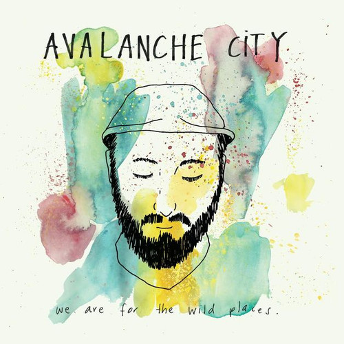 Avalanche City - We Are For The Wild Places - CD *NEW*