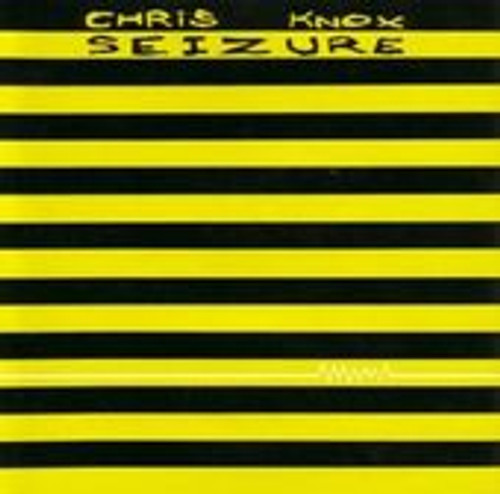 Chris Knox - Seizure - CD *NEW*