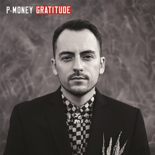 P-Money - Gratitude - CD *NEW*