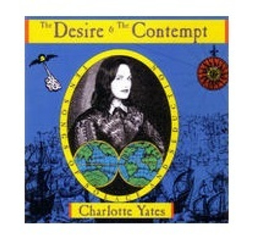 Charlotte Yates – The Desire & The Contempt - CD *NEW*