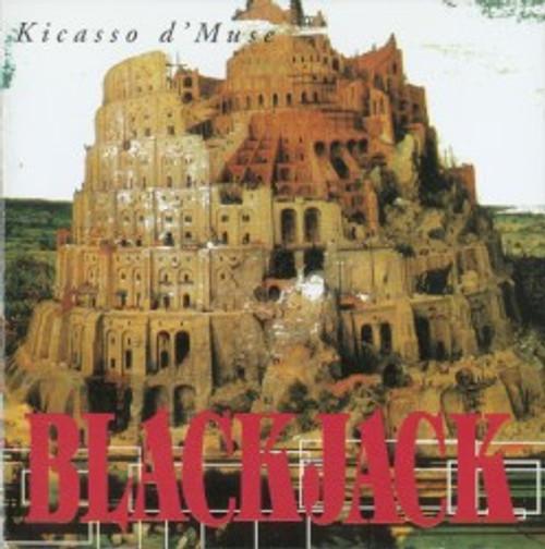 Blackjack  – Kicasso d'Muse - CD *USED*