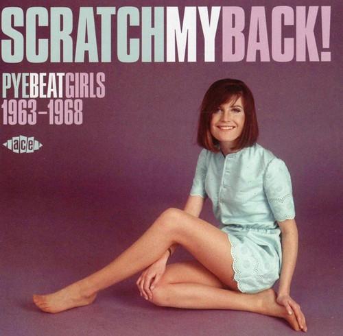Scratch My Back - Pye Beat Girls 1963-1968 - Various - CD *NEW*