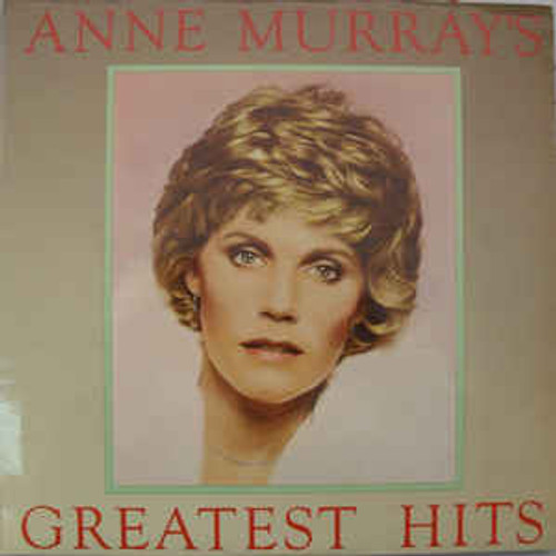 Anne Murray – Anne Murray's Greatest Hits - LP *USED*