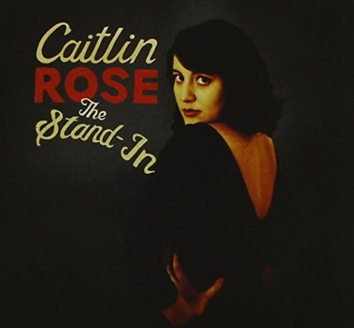 Caitlin Rose - Stand-In the - CD *NEW*