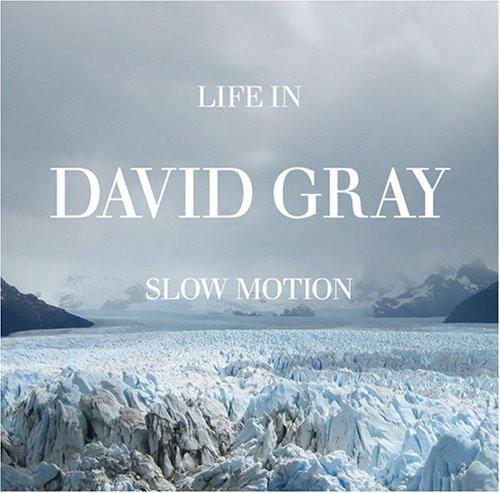 David Gray - Life In Slow Motion - CD *NEW*