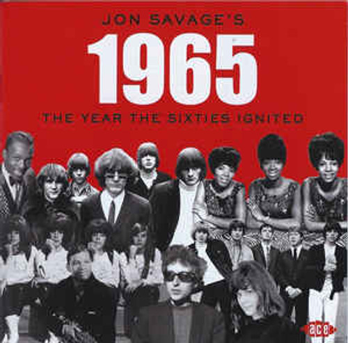 Jon Savage 1965 The Year the Sixties Ignited - Various - 2CD *NEW