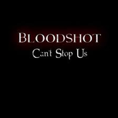 Bloodshot - Can't Stop Us - CD *NEW*