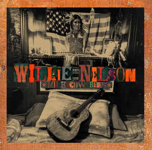 Willie Nelson – Milk Cow Blues - CD *NEW*