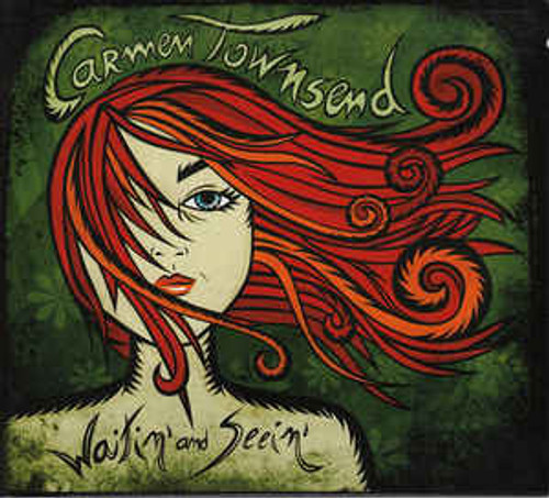 Carmen Townsend ‎– Waitin' And Seein' - CD *NEW*