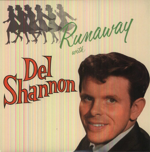 Del Shannon - Runaway With - LP *NEW*