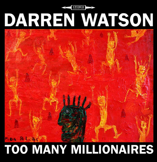 Darren Watson - Too Many Millionaires - LP *NEW*