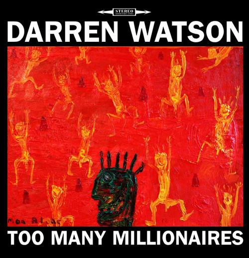 Darren Watson - Too Many Millionaires - CD *NEW*