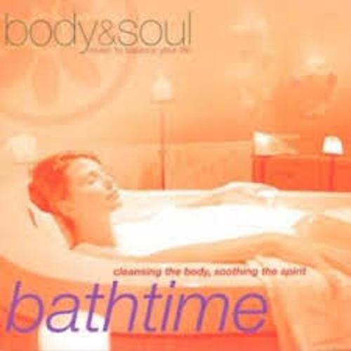 Body & Soul Music To Balance Your Life Bathtime - CD *NEW*