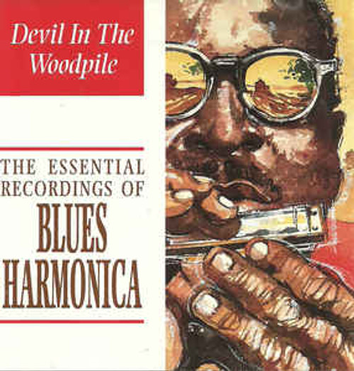 Devil In The Woodpile - The Essential Recordings Of Blues Harmonica - Various - CD *USED*