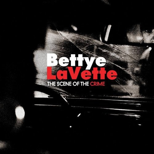 Bettye LaVette -  The Scene Of The Crime - LP *NEW*