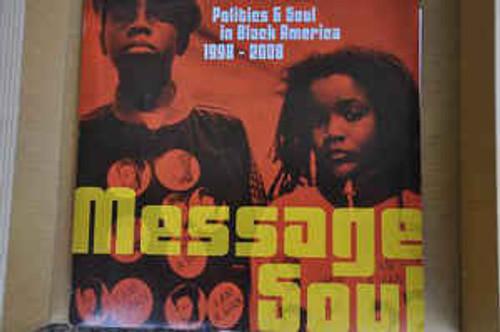 Message Soul: Politics & Soul In Black America 1998 - 2008 - Various - 2LP *NEW*