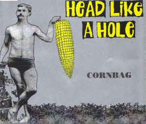 Head Like A Hole – Cornbag - CDS *USED*