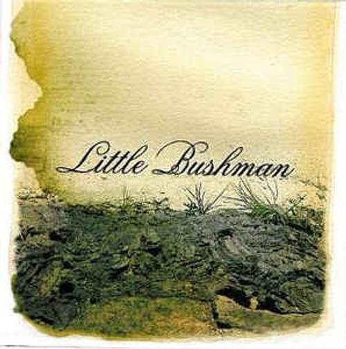 Little Bushman – The Onus Of Sand - CD *NEW*