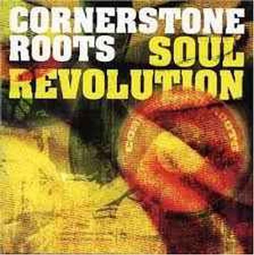 Cornerstone Roots – Soul Revolution - CD *NEW*
