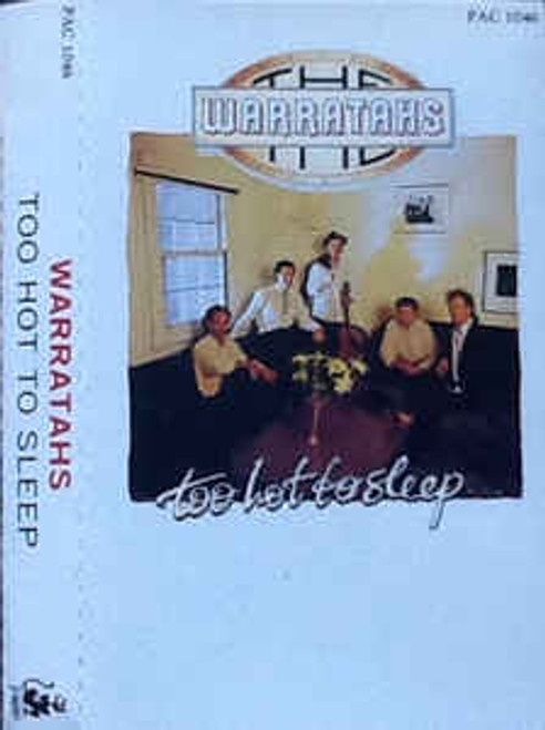 The Warratahs ‎– Too Hot To Sleep - TC *USED*