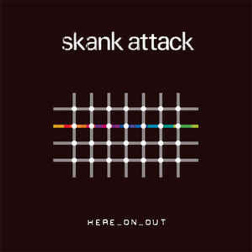Skank Attack ‎– Here_On_Out - CD *NEW*