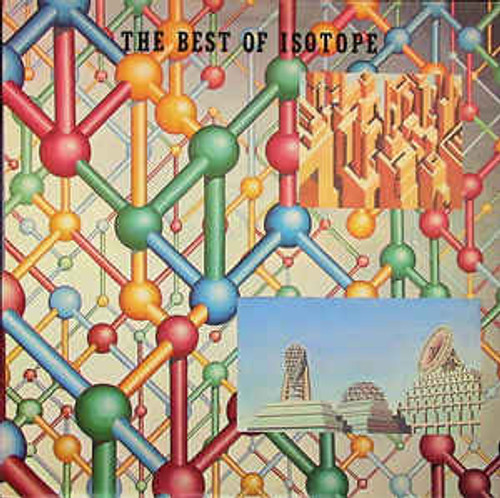 Isotope (2) ‎– The Best Of Isotope - LP *USED*