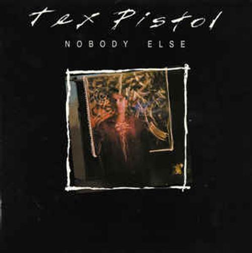 Tex Pistol – Nobody Else - LP *USED*