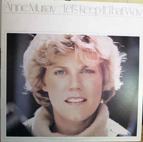 Anne Murray – Let's Keep It That Way (NZ) - LP *USED*