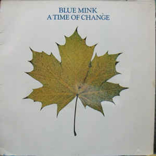 Blue Mink ‎– A Time Of Change (NZ) - LP *USED*