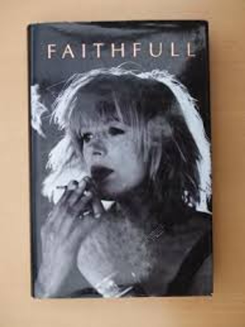Marianne Faithfull  And David Dalton - Faithfull - BOOK *USED*